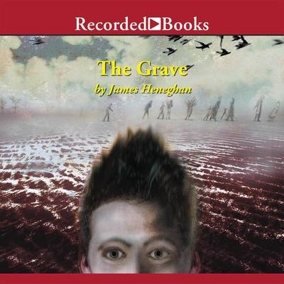 The Grave by James Heneghan audiobook