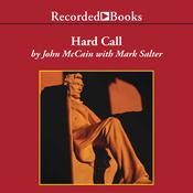 Hard Call by  John McCain audiobook