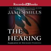 The Hearing by  James Mills audiobook