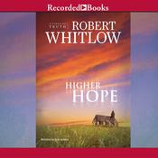 Higher Hope by  Robert Whitlow audiobook