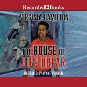 The House of Dies Drear by  Virginia Hamilton audiobook