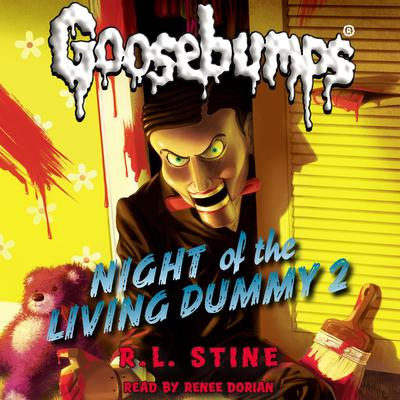 Night of the Living Dummy 2 by R. L. Stine audiobook
