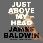 Just above My Head by  James Baldwin audiobook