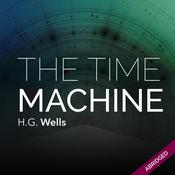 The Time Machine by  H.G. Wells audiobook