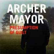Presumption of Guilt by  Archer Mayor audiobook