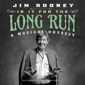 In It for the Long Run by  Jim Rooney audiobook