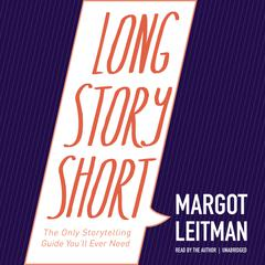 Long Story Short by Margot Leitman audiobook