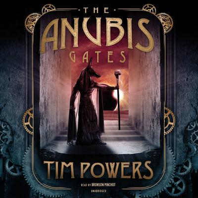 The Anubis Gates by Tim Powers audiobook
