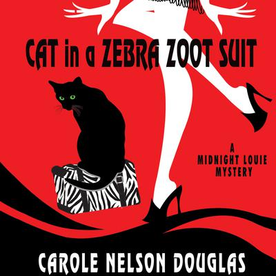Cat in a Zebra Zoot Suit by Carole Nelson Douglas audiobook