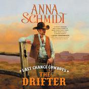 Last Chance Cowboys by  Anna Schmidt audiobook