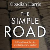 The Simple Road by  Obadiah Harris audiobook