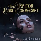 The Traitor Baru Cormorant by  Seth Dickinson audiobook