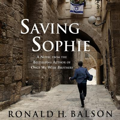 Saving Sophie by Ronald H. Balson audiobook