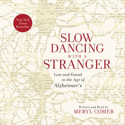 Slow Dancing with a Stranger by Meryl Comer audiobook