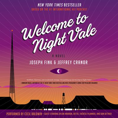 Welcome to Night Vale by Joseph Fink audiobook