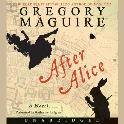 After Alice by Gregory Maguire audiobook