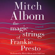 The Magic Strings of Frankie Presto by  Mitch Albom audiobook