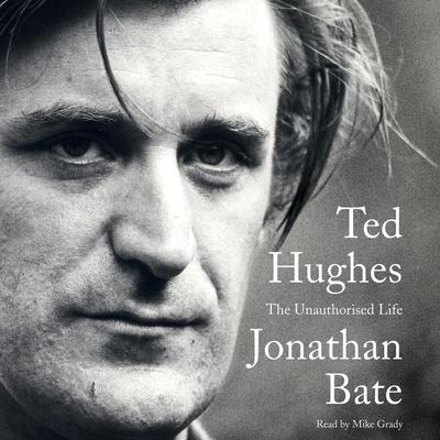 Ted Hughes by Jonathan Bate audiobook