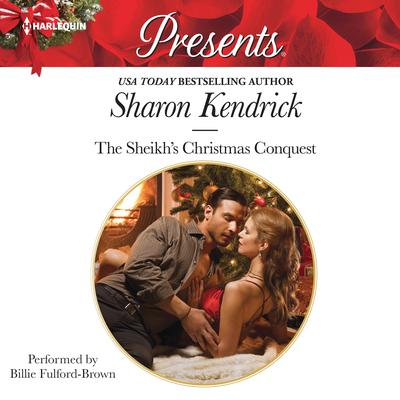 The Sheikh's Christmas Conquest by Sharon Kendrick audiobook