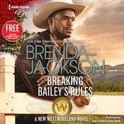 Breaking Bailey's Rules by  Janice Maynard audiobook