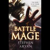 Battlemage by  Stephen Aryan audiobook