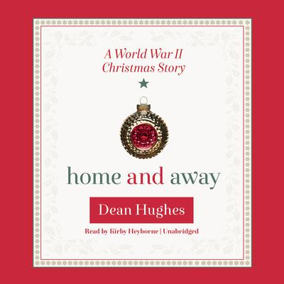 Home and Away by Dean Hughes audiobook