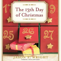 The 13th Day of Christmas by Jason F. Wright audiobook