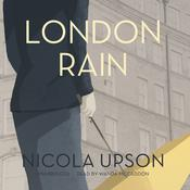 London Rain by  Nicola Upson audiobook
