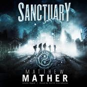 Sanctuary by  Matthew Mather audiobook