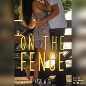 On the Fence by  Kasie West audiobook