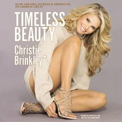 Timeless Beauty by Christie Brinkley audiobook