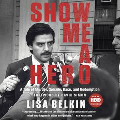 Show Me A Hero by Lisa Belkin audiobook