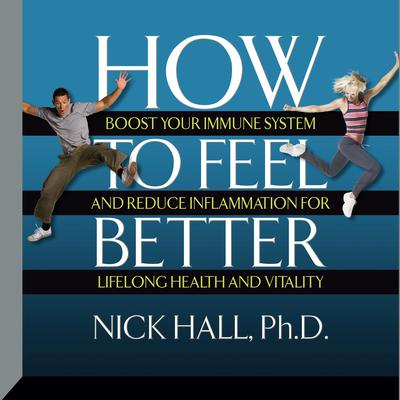 How to Feel Better by Nick Hall audiobook