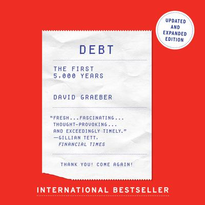 Debt - Updated and Expanded by David Graeber audiobook