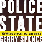 Police State by  Gerry Spence audiobook