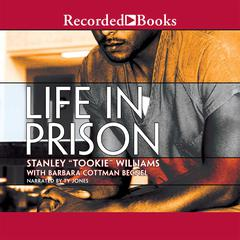 "Life in Prison by Stanley ""Tookie"" Williams audiobook"
