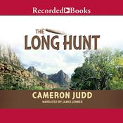 The Long Hunt by  Cameron Judd audiobook
