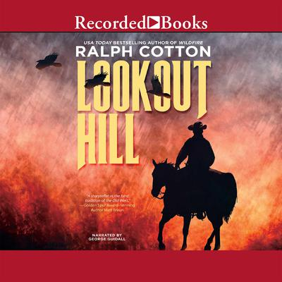 Lookout Hill by Ralph Cotton audiobook