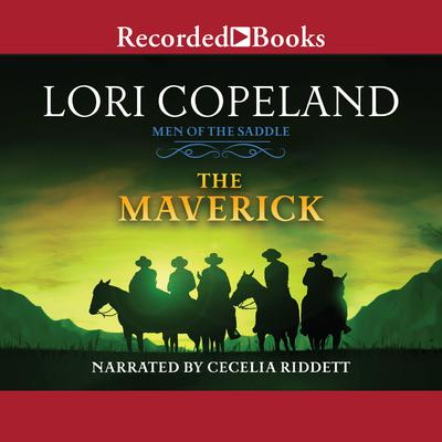 The Maverick by Lori Copeland audiobook