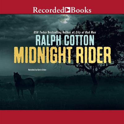 Midnight Rider by Ralph Cotton audiobook