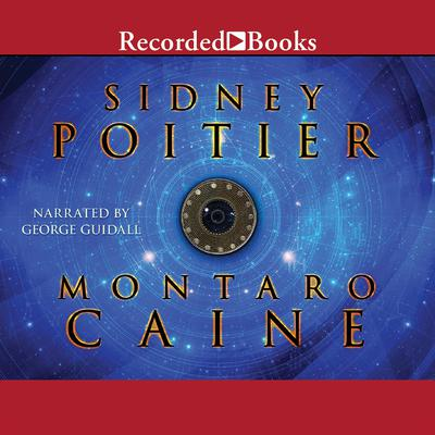 Montaro Caine by Sidney Poitier audiobook