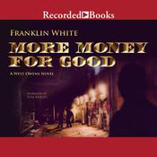 More Money for Good by  Franklin White audiobook