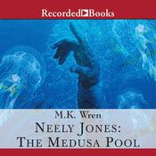 Neely Jones: the Medusa Pool by  Mary Kay Renfroe audiobook