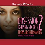 Obsession 2 by  Treasure Hernandez audiobook