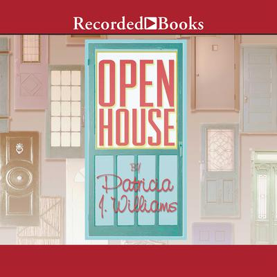 Open House by Patricia J. Williams audiobook