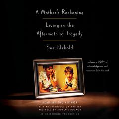 A Mother's Reckoning by Sue Klebold audiobook