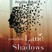 Land of Shadows by  Priscilla Royal audiobook