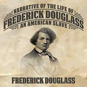 Narrative of the Life Frederick Douglass by  Frederick Douglass audiobook