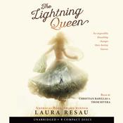 The Lightning Queen by  Laura Resau audiobook