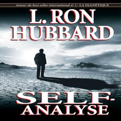 Self-Analyse by L. Ron Hubbard audiobook